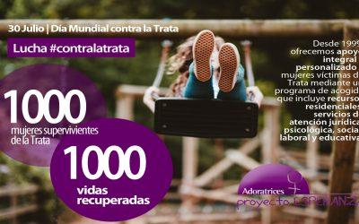 1000 mujeres supervivientes de la trata, 1000 vidas recuperadas
