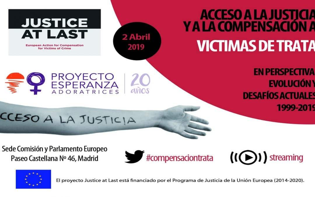 """""""Acceso a la justicia y a la compensación a víctimas de trata en perspectiva: evolución y desafíos actuales, 1999-2019"""""""