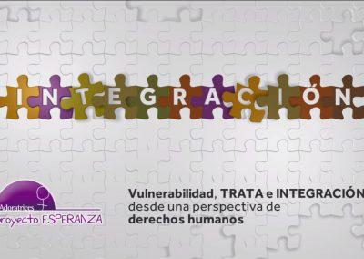 Vulnerabilidad, Integración y Trata
