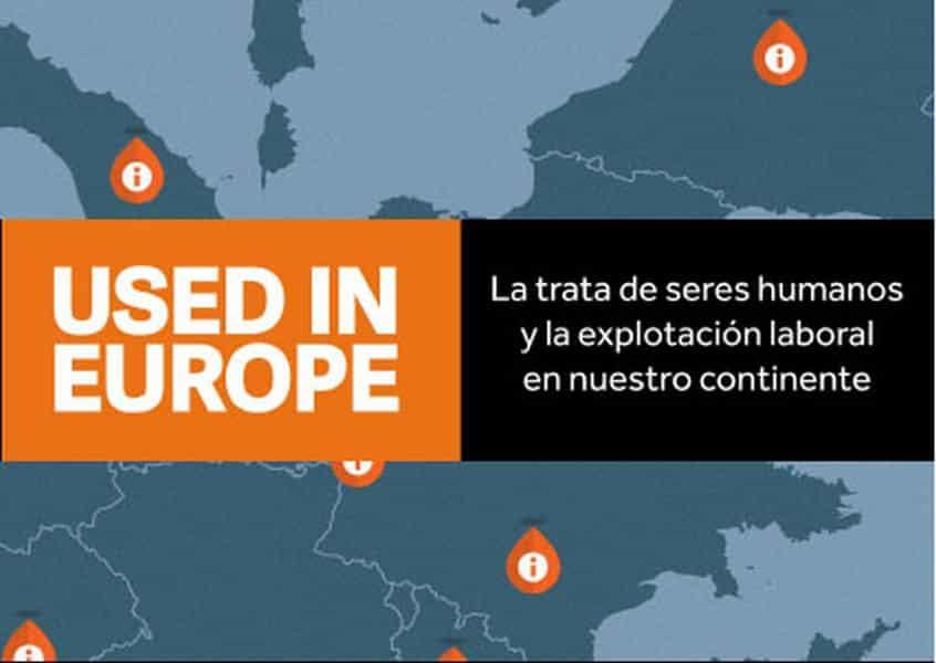"""""""USED IN EUROPE"""" Campaña contra la trata con fines de explotación laboral"""