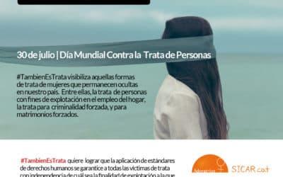 #TambienEsTrata promueve la protección de las víctimas de trata para todos los fines de explotación