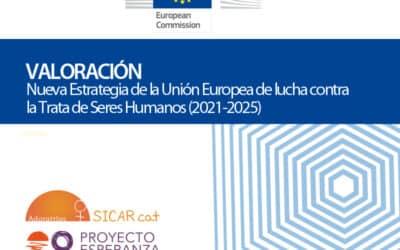 Valoración de la Nueva Estrategia de la Unión Europea de lucha contra la Trata de Seres Humanos (2021-2025)