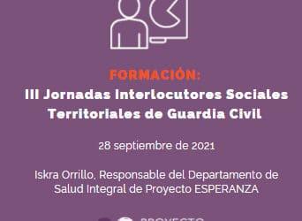 Participación en las III Jornadas para los Interlocutores Sociales Territoriales de Guardia Civil